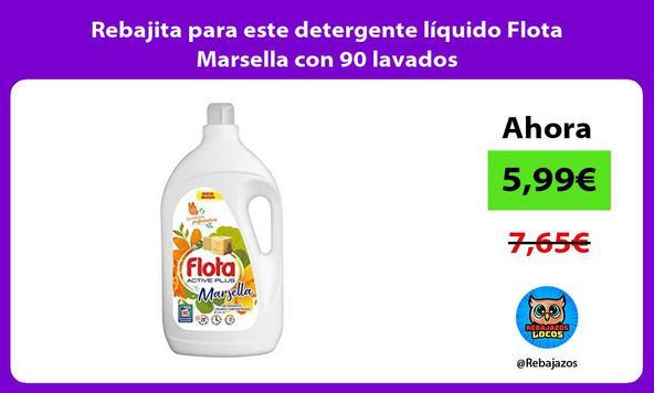 Rebajita para este detergente líquido Flota Marsella con 90 lavados