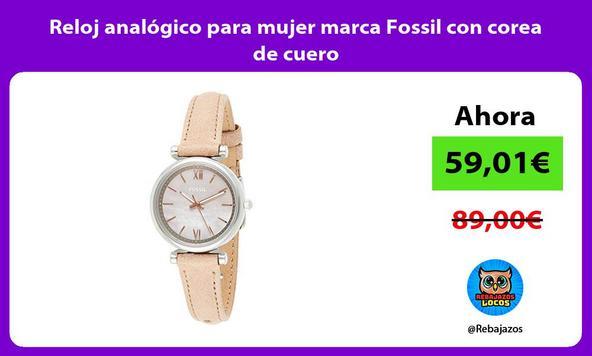 Reloj analógico para mujer marca Fossil con corea de cuero