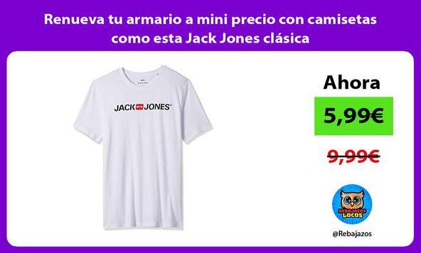 Renueva tu armario a mini precio con camisetas como esta Jack Jones clásica