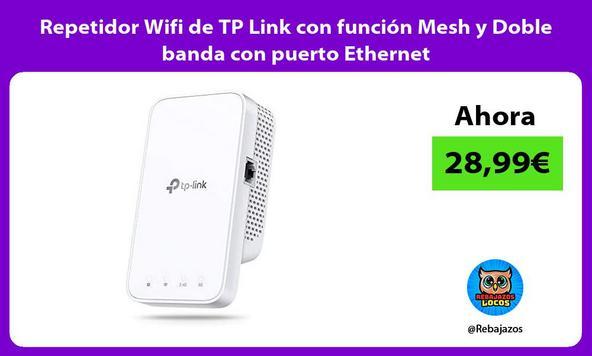 Repetidor Wifi de TP Link con función Mesh y Doble banda con puerto Ethernet