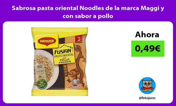 Sabrosa pasta oriental Noodles de la marca Maggi y con sabor a pollo