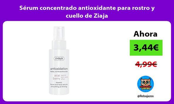 Sérum concentrado antioxidante para rostro y cuello de Ziaja