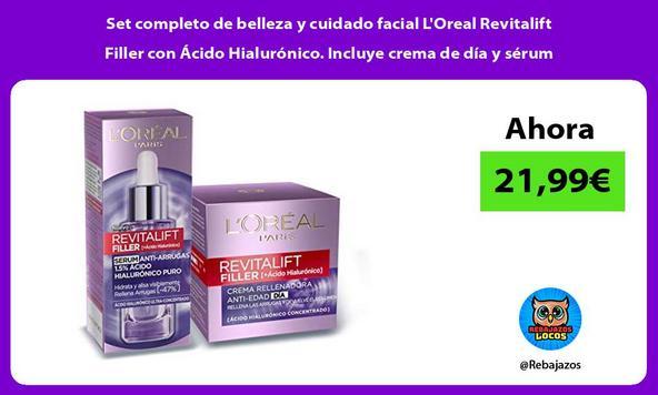 Set completo de belleza y cuidado facial L'Oreal Revitalift Filler con Ácido Hialurónico. Incluye crema de día y sérum