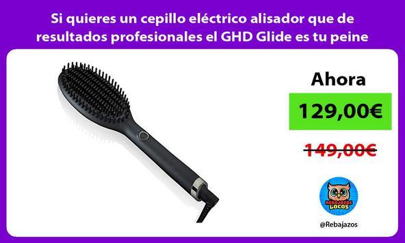 Si quieres un cepillo eléctrico alisador que de resultados profesionales el GHD Glide es tu peine
