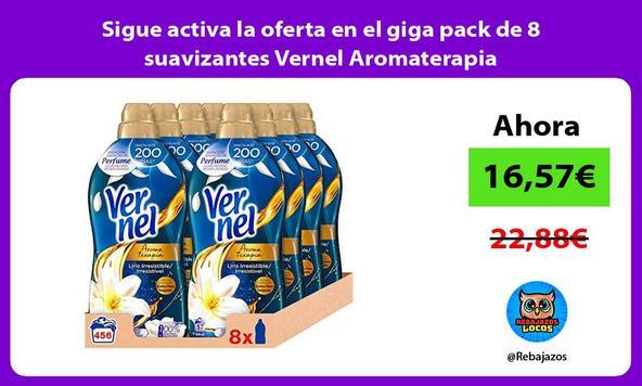 Sigue activa la oferta en el giga pack de 8 suavizantes Vernel Aromaterapia