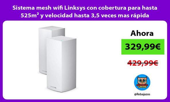 Sistema mesh wifi Linksys con cobertura para hasta 525m² y velocidad hasta 3,5 veces mas rápida