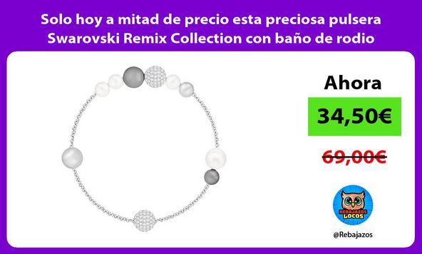 Solo hoy a mitad de precio esta preciosa pulsera Swarovski Remix Collection con baño de rodio