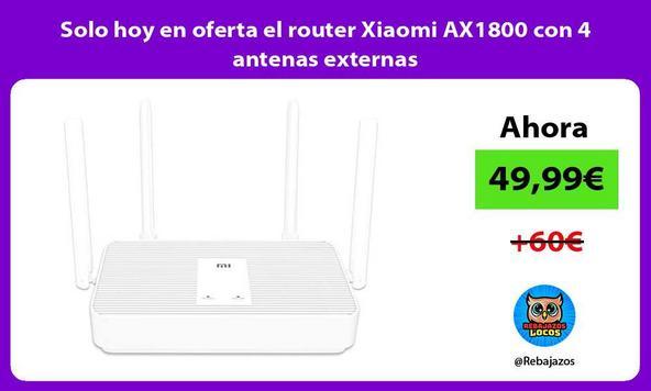 Solo hoy en oferta el router Xiaomi AX1800 con 4 antenas externas