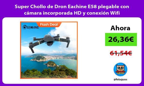 Super Chollo de Dron Eachine E58 plegable con cámara incorporada HD y conexión Wifi