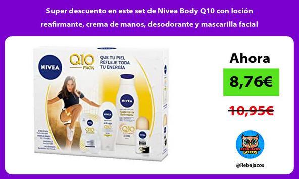 Super descuento en este set de Nivea Body Q10 con loción reafirmante, crema de manos, desodorante y mascarilla facial