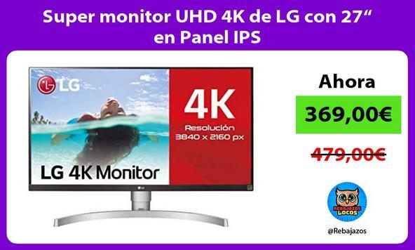 "Super monitor UHD 4K de LG con 27"" en Panel IPS"