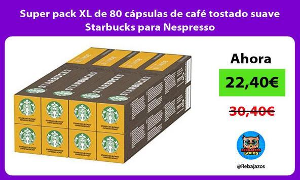 Super pack XL de 80 cápsulas de café tostado suave Starbucks para Nespresso