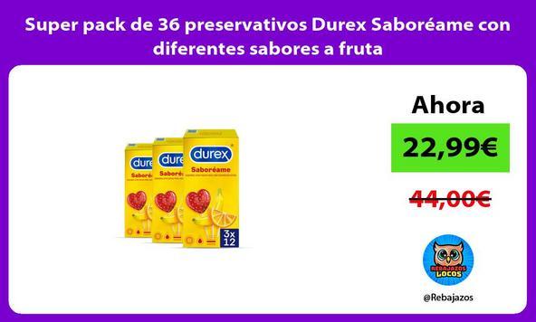 Super pack de 36 preservativos Durex Saboréame con diferentes sabores a fruta