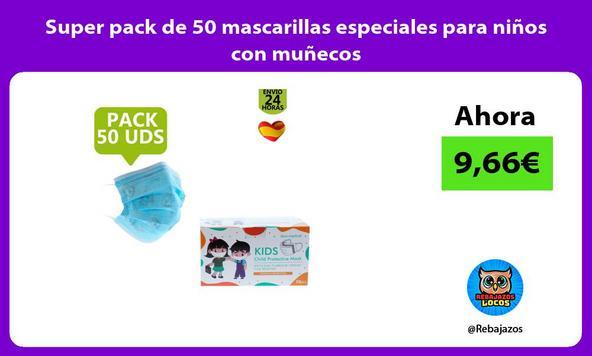 Super pack de 50 mascarillas especiales para niños con muñecos
