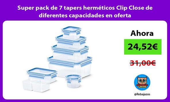 Super pack de 7 tapers herméticos Clip Close de diferentes capacidades en oferta