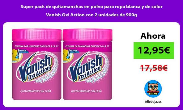 Super pack de quitamanchas en polvo para ropa blanca y de color Vanish Oxi Action con 2 unidades de 900g