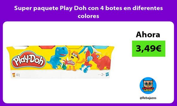 Super paquete Play Doh con 4 botes en diferentes colores
