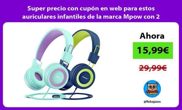 Super precio con cupón en web para estos auriculares infantiles de la marca Mpow con 2 unidades
