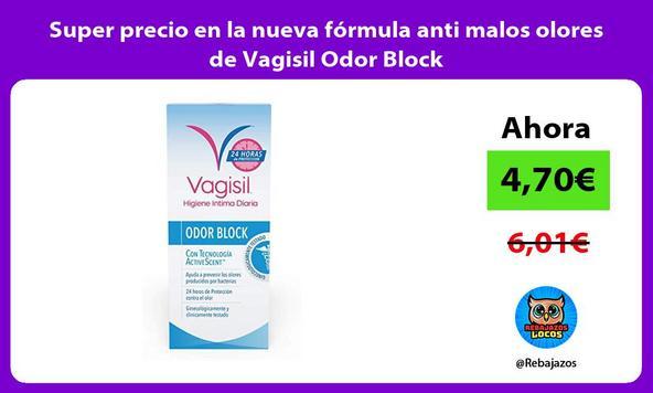 Super precio en la nueva fórmula anti malos olores de Vagisil Odor Block