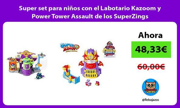 Super set para niños con el Labotario Kazoom y Power Tower Assault de los SuperZings
