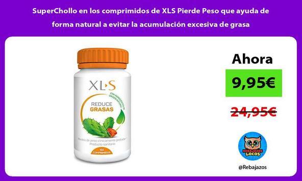 SuperChollo en los comprimidos de XLS Pierde Peso que ayuda de forma natural a evitar la acumulación excesiva de grasa