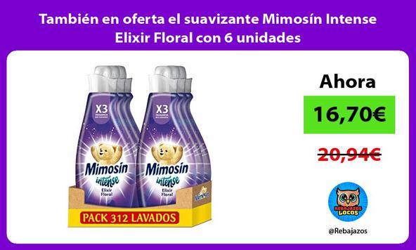 También en oferta el suavizante Mimosín Intense Elixir Floral con 6 unidades