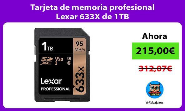 Tarjeta de memoria profesional Lexar 633X de 1TB