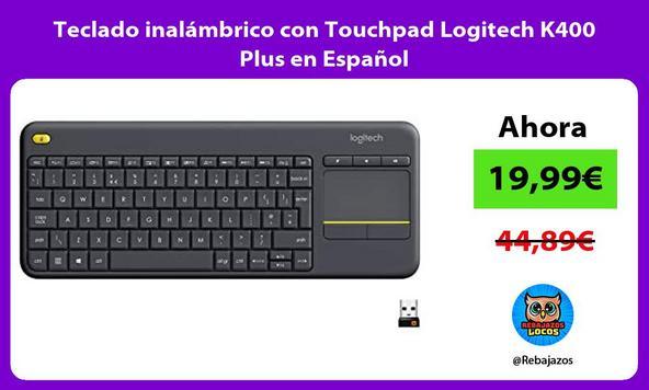 Teclado inalámbrico con Touchpad Logitech K400 Plus en Español