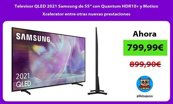 """Televisor QLED 2021 Samsung de 55"""" con Quantum HDR10+ y Motion Xcelerator entre otras nuevas prestaciones"""
