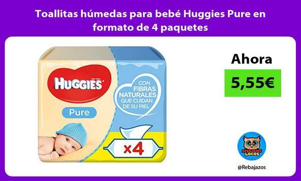 Toallitas húmedas para bebé Huggies Pure en formato de 4 paquetes