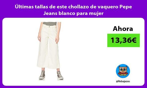 Últimas tallas de este chollazo de vaquero Pepe Jeans blanco para mujer