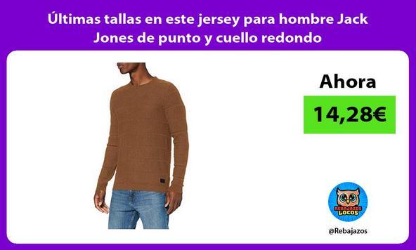Últimas tallas en este jersey para hombre Jack Jones de punto y cuello redondo