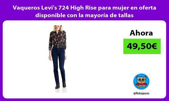 Vaqueros Levi's 724 High Rise para mujer en oferta disponible con la mayoría de tallas