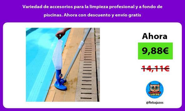 Variedad de accesorios para la limpieza profesional y a fondo de piscinas. Ahora con descuento y envío gratis
