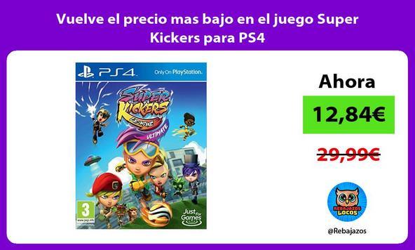 Vuelve el precio mas bajo en el juego Super Kickers para PS4