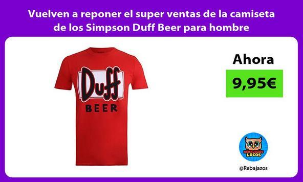 Vuelven a reponer el super ventas de la camiseta de los Simpson Duff Beer para hombre