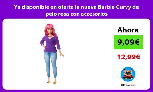 Ya disponible en oferta la nueva Barbie Curvy de pelo rosa con accesorios