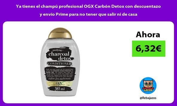 Ya tienes el champú profesional OGX Carbón Detox con descuentazo y envío Prime para no tener que salir ni de casa