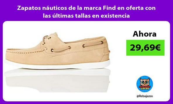 Zapatos náuticos de la marca Find en oferta con las últimas tallas en existencia