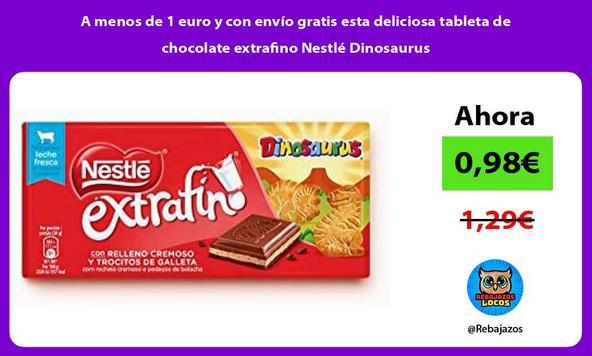 A menos de 1 euro y con envío gratis esta deliciosa tableta de chocolate extrafino Nestlé Dinosaurus