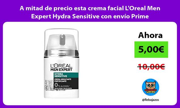 A mitad de precio esta crema facial L'Oreal Men Expert Hydra Sensitive con envío Prime