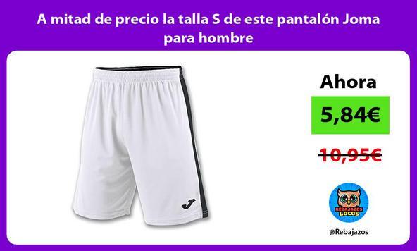 A mitad de precio la talla S de este pantalón Joma para hombre