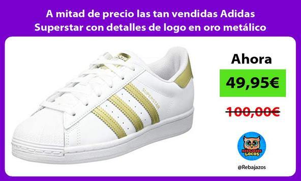 A mitad de precio las tan vendidas Adidas Superstar con detalles de logo en oro metálico