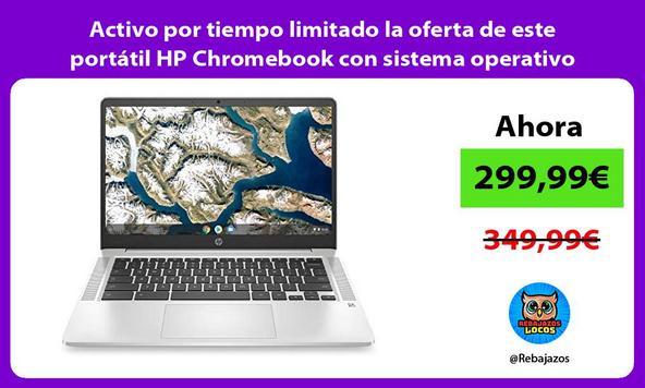 Activo por tiempo limitado la oferta de este portátil HP Chromebook con sistema operativo Chrome OS