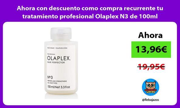 Ahora con descuento como compra recurrente tu tratamiento profesional Olaplex N3 de 100ml