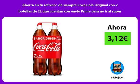 Ahorra en tu refresco de siempre Coca Cola Original con 2 botellas de 2L que cuentan con envío Prime para no ir al super