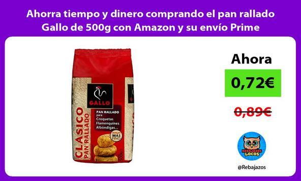 Ahorra tiempo y dinero comprando el pan rallado Gallo de 500g con Amazon y su envío Prime