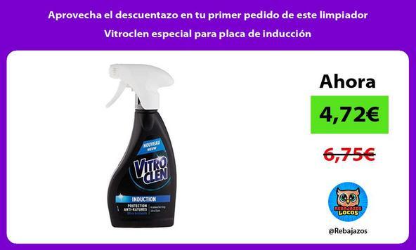 Aprovecha el descuentazo en tu primer pedido de este limpiador Vitroclen especial para placa de inducción