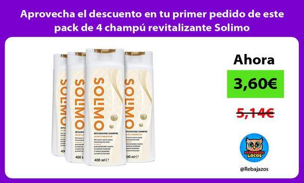 Aprovecha el descuento en tu primer pedido de este pack de 4 champú revitalizante Solimo