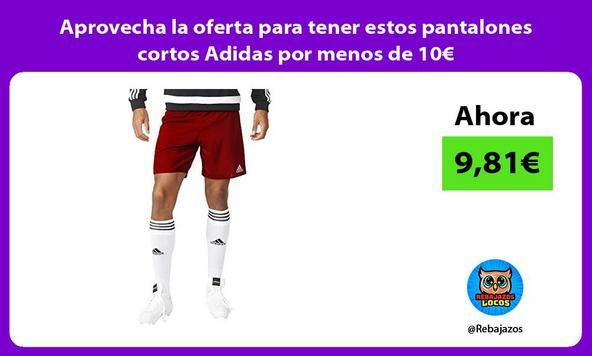 Aprovecha la oferta para tener estos pantalones cortos Adidas por menos de 10€